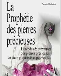 La prophétie des pierres précieuses Patricia Chaibriant