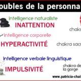 troubles de la personnalité chakras intelligences multiples