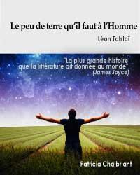 ebook gratuit Le peu de terre qu'il faut à l'homme -  Patricia Chaibriant - Léon Tolstoï