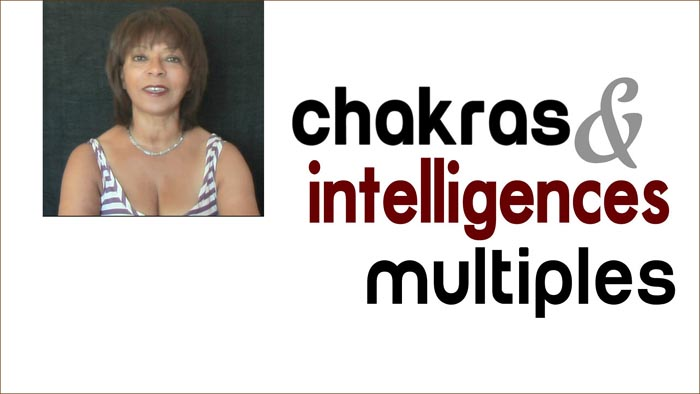 chakras intelligences multiples video