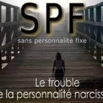 SPF le trouble de la personnalité narcissique